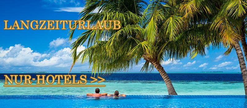 Langzeiturlaub - Nur-Hotel